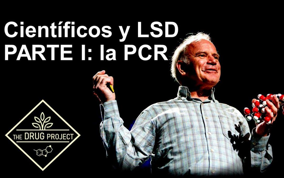 Científicos y LSD – PARTE I: la PCR