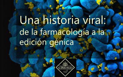 Una historia viral: de la farmacología a la edición genética